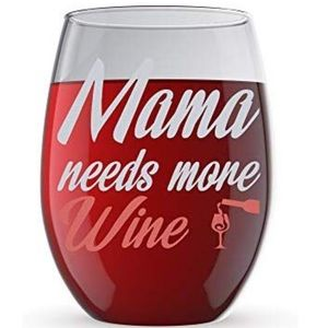 Other - Mama Needs More Wine